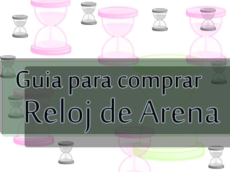 4145127bb791 Los mejores RELOJES de ARENA del mercado